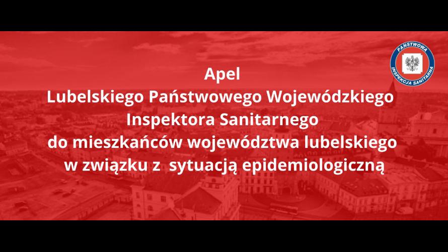 Apel Wojewódzkiego Inspektora Sanitarnego w Lublinie